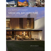 Contemporary Mexican Architecture: Continuing the Heritage of Luis BarragAn by Sandy Baum, 9780764346026