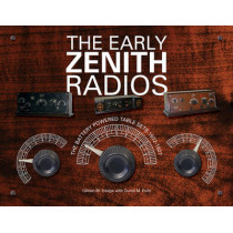 Early Zenith Radios by Gilbert M. Hedge, 9780764346743