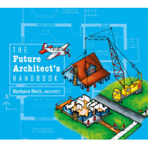 Future Architect's Handbook by Barbara Beck, 9780764346767