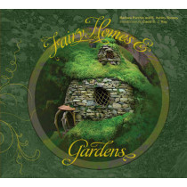 Fairy Homes and Gardens by Ashley Rooney, 9780764346989