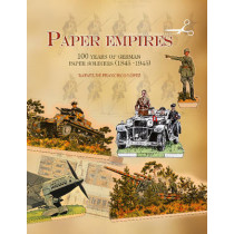 Paper Empires: 100 Years of German Paper Soldiers (1845 - 1945) by Rafael de Francisco Lopez, 9780764347405