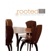 Rooted: Creating a Sense of Place by The Furniture Society, 9780764349485