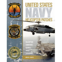 United States Navy Helicopter Patches by Michael L. Roberts, 9780764350122