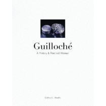 Guilloche: A History and Practical Manual by Calina C. Shevlin, 9780764350177