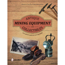Antique Mining Equipment and Collectibles by David W. Pearson, 9780764350894