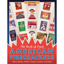 Book of Great American Firecrackers by Jack Nash, 9780764351426