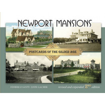 Newport Mansions: Postcards of the Gilded Age by Federico Santi, 9780764352096