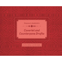 Frances L. Goodrich's Coverlet and Counterpane Drafts by Barbara Miller, 9780764352669