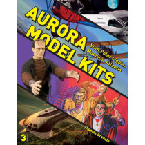 Aurora Model Kits: With Polar Lights, Moebius, Atlantis by ,Thomas Graham, 9780764352836