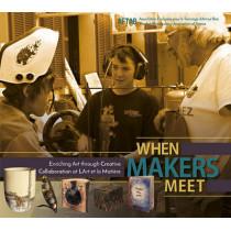 When Makers Meet: Enriching Art through Creative Collaboration at L'Art et la MatiTHre by Aftab, 9780764353529