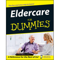 Eldercare For Dummies by Rachelle Zukerman, 9780764524691