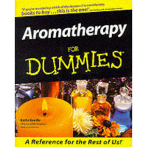 Aromatherapy For Dummies by Kathi Keville, 9780764551710