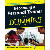Becoming a Personal Trainer For Dummies by Melyssa St. Michael, 9780764556845
