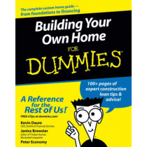 Building Your Own Home For Dummies by Kevin Daum, 9780764557095
