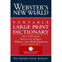 Webster's New World Portable Large Print Dictionary, Second Edition by Jonathan L. Goldman, 9780764564918