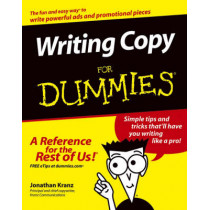 Writing Copy  For Dummies by Jonathan Kranz, 9780764569692