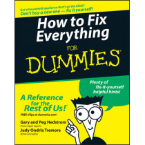 How to Fix Everything For Dummies by Gary Hedstrom, 9780764572098