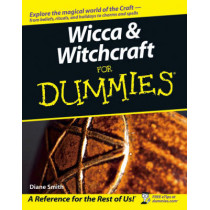 Wicca and Witchcraft For Dummies by Diane Smith, 9780764578342