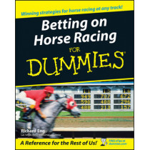 Betting on Horse Racing For Dummies by Richard Eng, 9780764578403