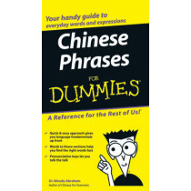 Chinese Phrases For Dummies by Wendy Abraham, 9780764584770