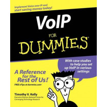 VoIP For Dummies by Timothy V. Kelly, 9780764588433