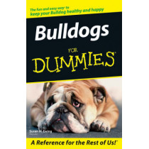 Bulldogs For Dummies by Susan M. Ewing, 9780764599798