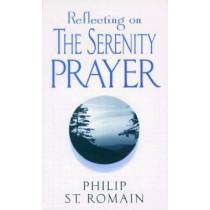 Reflecting on the Serenity Prayer by Philip St. Romain, 9780764801211