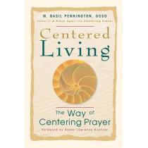 Centered Living by Basil Pennington, 9780764804953