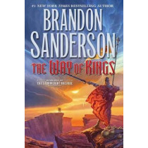 The Way of Kings: Book One of the Stormlight Archive by Brandon Sanderson, 9780765326355