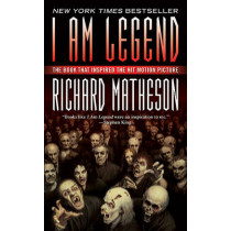 I am Legend by Richard Matheson, 9780765357151