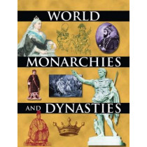 World Monarchies and Dynasties by John Middleton, 9780765680501