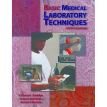 Basic Medical Laboratory Techniques by Barbara H. Estridge, 9780766812062