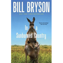 In A Sunburned Country by Bill Bryson, 9780767903868