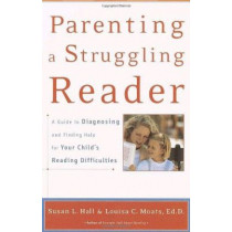 Parenting a Struggling Reader by Susan L. Hall, 9780767907767
