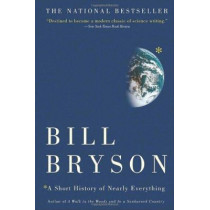 A Short History of Nearly Everything by Bill Bryson, 9780767908177
