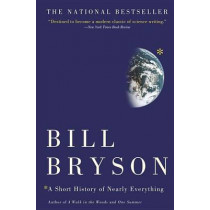 A Short History of Nearly Everything by Bill Bryson, 9780767908184