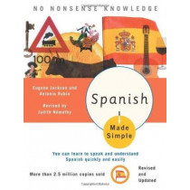 Spanish Made Simple by Judith Nemethy, 9780767915410