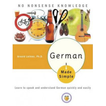 German Made Simple by Arnold Leitner, 9780767918602