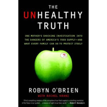 The Unhealthy Truth by Rachel Kranz, 9780767930741