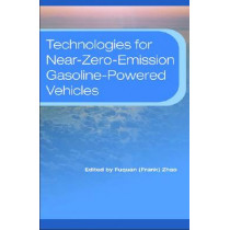Technologies for Near-Zero-Emission Gasoline-Powered Vehicles by Fuquan Zhao, 9780768014617
