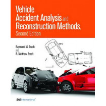 Vehicle Accident Analysis and Reconstruction Methods by Raymond M. Brach, 9780768034370