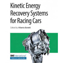 Kinetic Energy Recovery Systems for Racing Cars by Alberto Boretti, 9780768079944