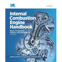 Internal Combustion Engine Handbook: Basics, Components Systems, and Perspectives by Richard van Basshuysen, 9780768080247