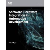 Software-Hardware Integration in Automotive Product Development by John Blyler, 9780768080520