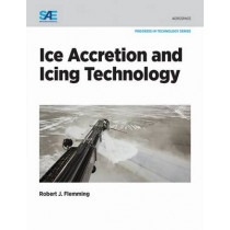 Ice Accretion and Icing Technology by Robert J. Flemming, 9780768081206