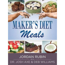 Maker's Diet Meals by Jordan Rubin, 9780768406870