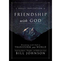 Friendship with God by Bill Johnson, 9780768409543
