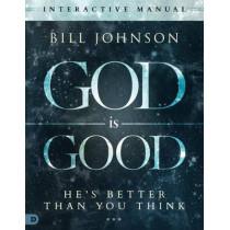 God Is Good by Pastor Bill Johnson, 9780768410365