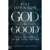 God is Good by Bill Johnson, 9780768437164