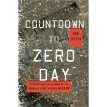 Countdown To Zero Day by Kim Zetter, 9780770436193